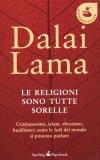 Le Religioni sono tutte Sorelle - Libro