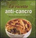 Le Ricette Anti-Cancro