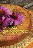 Le Ricette del Dottor Mozzi 1