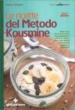 Le Ricette del Metodo Kousmine - Libro