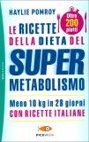 Le Ricette della Dieta del Super Metabolismo — Libro