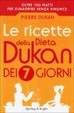 Le Ricette della Dieta Dukan dei 7 Giorni - Libro