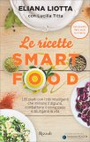 Le Ricette Smart Food - Libro