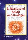 Le Rivoluzioni Solari in Astrologia  - Libro