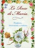 Le Rose di Maria  - Libro