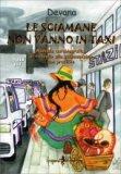Le Sciamane non Vanno in Taxi  - Libro