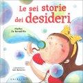 Le Sei Storie dei Desideri — Libro
