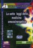 Le Sette Leggi della Medicina Omeosinergetica  - DVD
