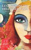 Le Silenziose Vie della Bellezza - Libro