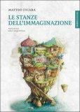 Le Stanze dell'Immaginazione - Libro