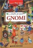 Le Storie Bosco - Gnomi  - Libro