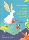 Le Storie Magiche della Radura Incantata — Libro