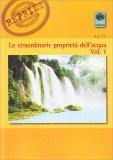 Le Straordinarie Proprietà dell'Acqua - Vol. 1 - Libro