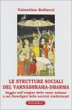 Le Strutture Sociali del Varnashrama-Dharma  - Libro