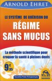 Le Systeme de Guerison du Regime Sans Mucus  — Libro