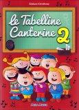 Le Tabelline Canterine 2 - Libro + CD Musicale
