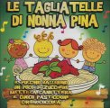 Le Tagliatelle di Nonna Pina - CD