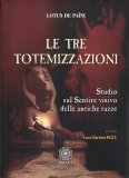 Le Tre Totemizzazioni - Libro