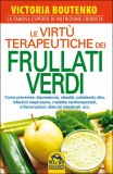 Le Virtù Terapeutiche dei Frullati Verdi — Libro