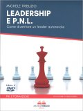 Leadership e P.N.L. - Libro + 2 DVD