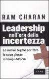 Leadership nell'Era della Incertezza