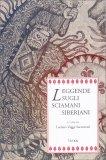 Leggende sugli Sciamani Siberiani - Libro