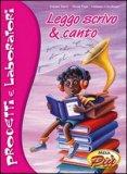 Leggo Scrivo e Canto + CD