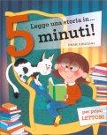 Leggo una Storia in...5 Minuti!! - Libro