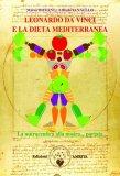 Leonardo Da Vinci e la Dieta Mediterranea - Libro