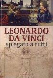 Leonardo da Vinci spiegato a Tutti — Libro