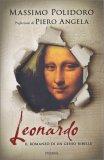 Leonardo, il romanzo di un genio ribelle — Libro
