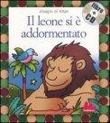 Il Leone si è Addormentato + CD