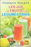 Les Jus De Fruits Et De Légumes Frais - Libro
