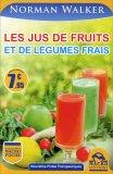 Les Jus de Fruits Et de Legumes Frais  - Libro