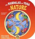 Les Mandalas Du Yoga - La Nature - Libro