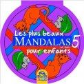 Les Plus Beaux Mandalas Pour Enfants - Vol.5 - Violet