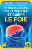Les Remèdes Naturels Pour Purifier et Guerir le Foie - Libro