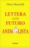 Lettera a un Futuro Animalista  - Libro