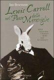 Lewis Carroll nel Paese delle Meraviglie