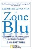 Lezioni di Lunga Vita - Le Zone Blu