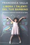 Libera i Talenti del tuo Bambino — Libro
