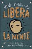 Libera la Mente  - Libro