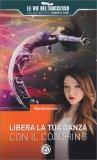 Libera la tua Danza con il Coaching - Libro