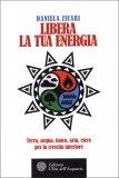 Libera la Tua Energia - Libro