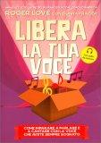 Libera la Tua Voce — Libro