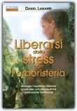 Liberarsi dallo Stress con l'Erboristeria