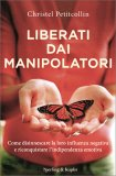 Liberati dai Manipolatori - Libro