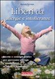 Liberi da Allergie e Intolleranze — Libro