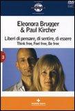 Liberi di Pensare, di Sentire, di Essere - DVD