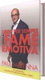 Liberi per Sempre dalla Fame Emotiva - Libro